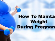How To Maintain Weight During Pregnancy