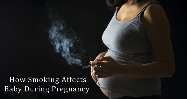 How Smoking Affects Baby During Pregnancy